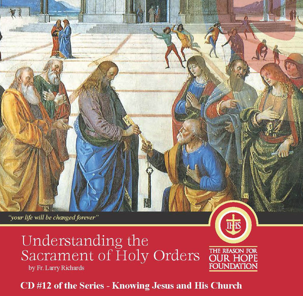 sacrament of holy order The sacrament of holy orders is the continuation of christ's priesthood learn  about the history and practice of ordination in the catholic.